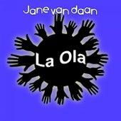 La Ola von Jane van Daan