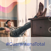 #CuarentenaTotal de Various Artists