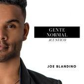 Gente Normal (Acústico) by Joe Blandino