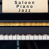 Saloon Piano Jazz by Vintage Cafe