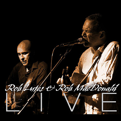 Live by Rob Lutes