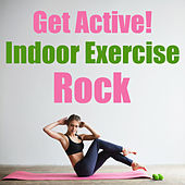 Get Active! Indoor Exercise Rock de Various Artists