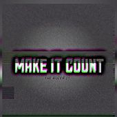 Make It Count by The Ruler 27