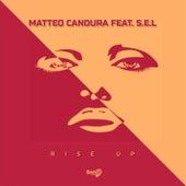 Rise Up (feat. S.E.L) von Matteo Candura