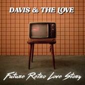 Future Retro Love Story by Davis?