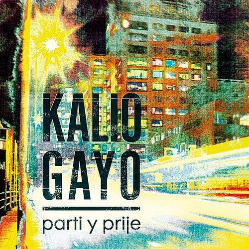 Parti y Prije by Kalio Gayo