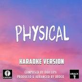 Physical Originally Performed By Dua Lipa (Karaoke Version) de Urock