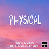 Physical by Urock