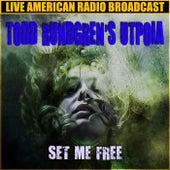 Set Me Free (Live) de Todd Rundgren