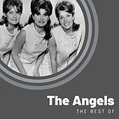 The Best of The Angels by The Angels