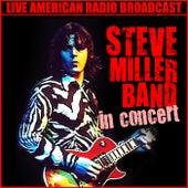 In Concert (Live) de Steve Miller Band