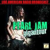 Gigantour (Live) by Pearl Jam