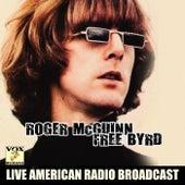 Free Byrd (Live) by Roger McGuinn