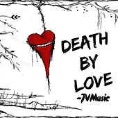 Death by Love de J V Music