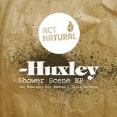 Shower Scene Ep by Huxley