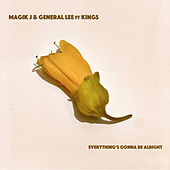 Everything's Gonna Be Alright by Magik J