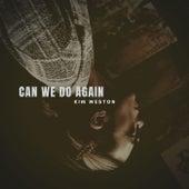 Can We Do Again by Kim Weston