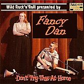 Don't Try This at Home de Fancy Dan