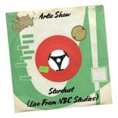 Stardust (Live From NBC Studios) von Artie Shaw