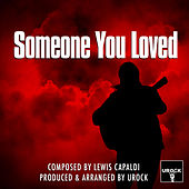 Someone You Loved de Urock