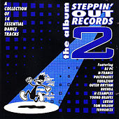 Steppin' out Records 2 - the Album - 14 Essential Dance Tracks by Various Artists