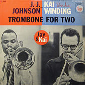 Trombone for Two (Expanded Edition) by J.J. Johnson