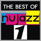 The Best of Nu Jazz, Vol. 1 by Various Artists