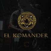 El Komander (Live) de Espectaculares De La Tia