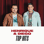 Henrique & Diego Top Hits de Henrique & Gustavo