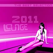 Lounge 2011 (The Best Selection) by Various Artists