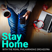 Stay Home by Royal Philharmonic Orchestra