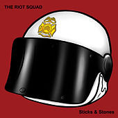 Sticks & Stones by Riot Squad