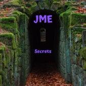 Secrets di JME