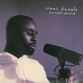Pas Oublié (Akustisk) by Isaac Kasule