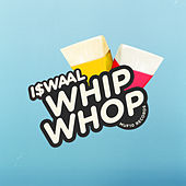WHIP WHOP fra I$Waal