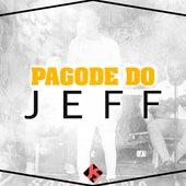 Pagode do Jeff (Ao Vivo) de Cantor Jeff