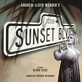 Sunset Boulevard (Original Broadway Cast) von Andrew Lloyd Webber