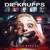 Trigger Warning von Die Krupps