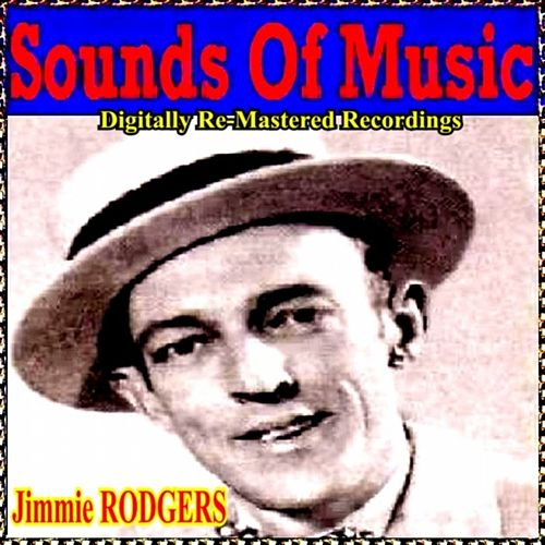 Sounds of Music pres. Jimmie Rodgers by Jimmie Rodgers