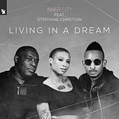 Living In A Dream de Inner City
