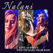 Live at Nissi's by Nalani