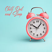 Chill Out and Sleep – Mild Ambient Music so You can Sleep All Night Long de Ambient Music Therapy