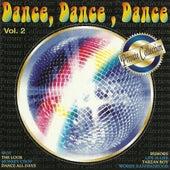 Dance, Dance, Dance, Vol. 2 de Various Artists