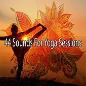 44 Sounds for Yoga Sessions by Lullabies for Deep Meditation