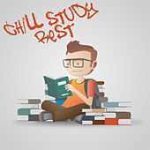 Chill Study Rest – Exam, Learning, Reading, Writing, Concentration, Study, Focus von Chill Out