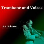 Trombone and Voices de J.J. Johnson
