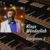 Evergreens Vol.2 de Klaus Wunderlich
