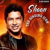 Shaan- The Singing Icon by Shaan