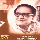 Hemant Kumar, the Legend of India (Bollywood Songs) by Hemant Kumar