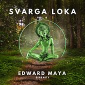 Serenity (Svarga Loka Vol.8) de Edward Maya